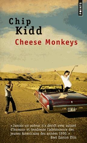 chip-kidd-cheese-monkeys